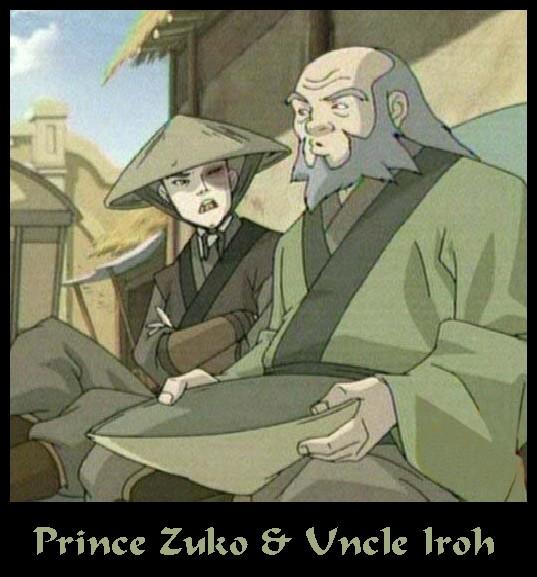 Prince Zuko & his Uncle Iroh
